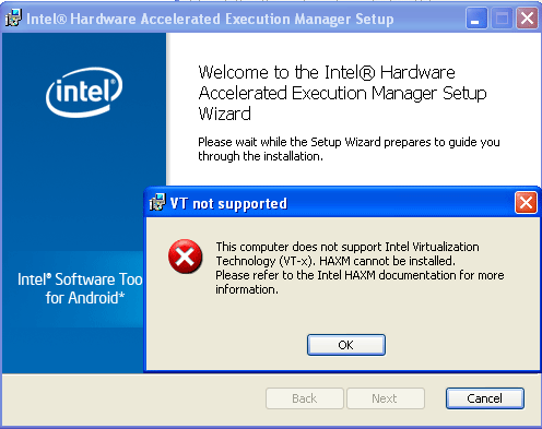 Intel HAXM installation error - This computer does not support Intel Virtualization Technology (VT-x)